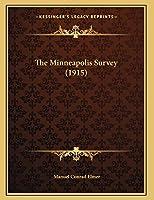 The Minneapolis Survey (1915)