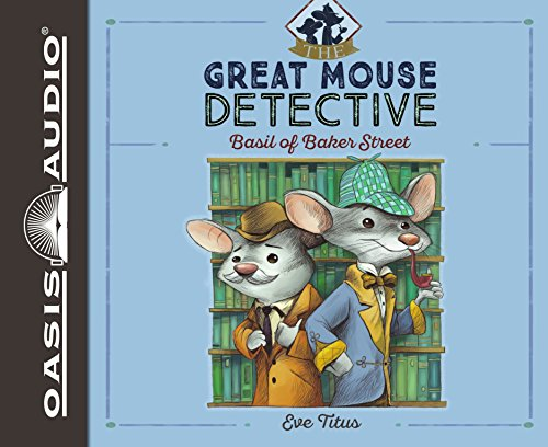 BASIL OF BAKER STREET       1D (Great Mouse Detective)
