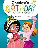 Jordan's Birthday Adventure at Golleria Station: A Fun & Diverse Children's Book For Beginning Readers
