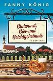 Blutwurst, Bier und Beichtgeheimnis: Ein von Fanny König