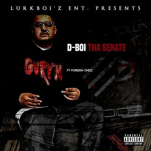 Dboi Tha Senate feat. FOREIGN CHIZZ
