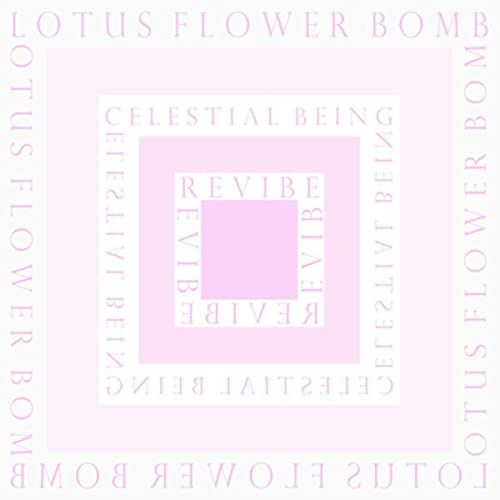 Lotus Flower Bomb Celestial Being Revibe By Celestial Being On
