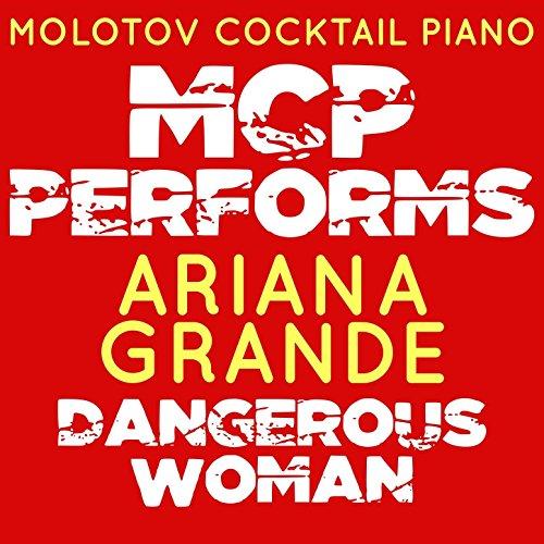 MCP Performs Ariana Grande: Dangerous Woman