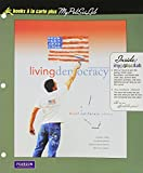 Living Democracy, California Edition, Books a la Carte Plus MyPoliSciLab (2nd Edition)