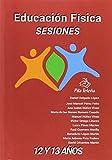 Educación Física SESIONES 12 y 13: años (Sesiones Educación Física)