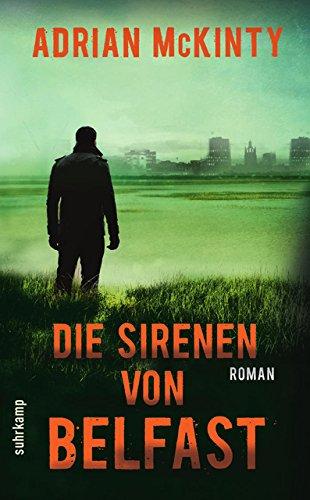 Die Sirenen von Belfast: Roman (Sean-Duffy-Serie)