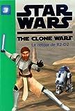 Star Wars The Clone Wars, Tome 3 - Le retour de R2-D2