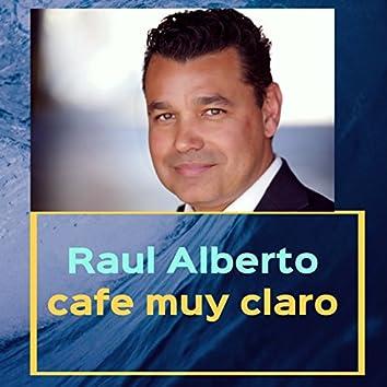 Cafe Muy Claro