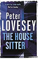 The House Sitter (Peter Diamond Mystery) by Peter Lovesey(2014-06-05)