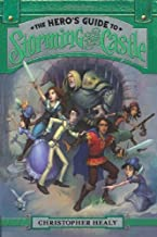 The Hero's Guide to Storming the Castle by Healy, Christopher (2014) Paperback