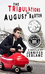 The Tribulations of August Barton by Jennifer LeBlanc book cover