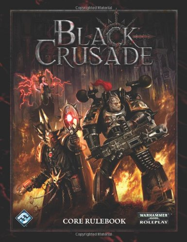 Black Crusade RPG: Core Rulebook