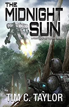 The Midnight Sun (The Omega War Book 2) by [Tim C. Taylor]