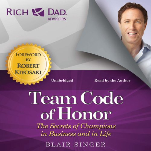 Team Code of Honor: The Secrets of Champions in Business and in Life audiobook cover art