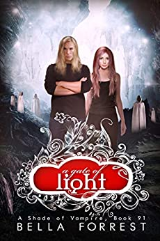 A Shade of Vampire 91: A Gate of Light by [Bella Forrest]