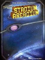 Red Hot Chili Peppers: Stadium Arcadium (Transcribed Scores)