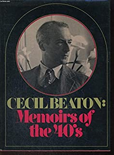 Cecil Beaton: memoirs of the 40's,