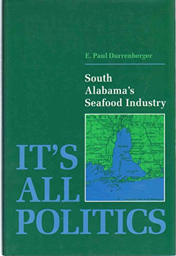 It's All Politics: South Alabama's Seafood Industry
