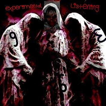 Experimental Listening