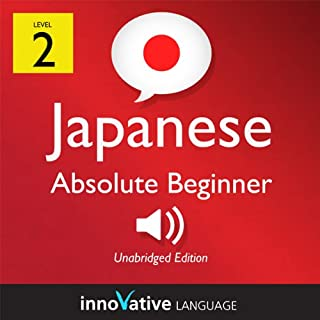 Learn Japanese - Level 2: Absolute Beginner Japanese, Volume 2: Lessons 1-25 cover art
