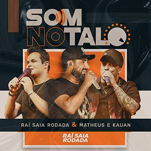 Raí Saia Rodada & Matheus & Kauan