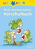 LERNSTERN Mein drachenstarkes Vorschulbuch: Malen, spielen, lernen! - Julia Meyer