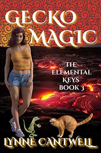 Gecko Magic: The Elemental Keys Book 3 by [Lynne Cantwell]