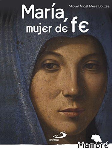 María, mujer de fe (Mambré)