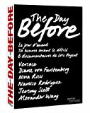 The Day Before: Volume Two (Diane von Furstenberg / Nina Ricci / Narciso Rodriguez / Jeremy Scott / Alexander Wang) by Kylie Minogue