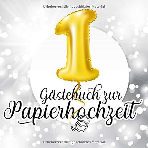 Gästebuch zur Papierhochzeit: Farbiges Gästebuch und Erinnerungsalbum zur Papiernen Hochzeit und...