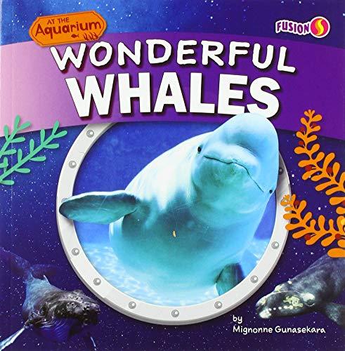 Wonderful Whales (At the Aquarium)