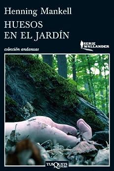 Huesos en el jardín (Andanzas nº 11) PDF EPUB Gratis descargar completo