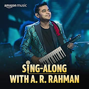 Sing-along with A. R. Rahman (Tamil)