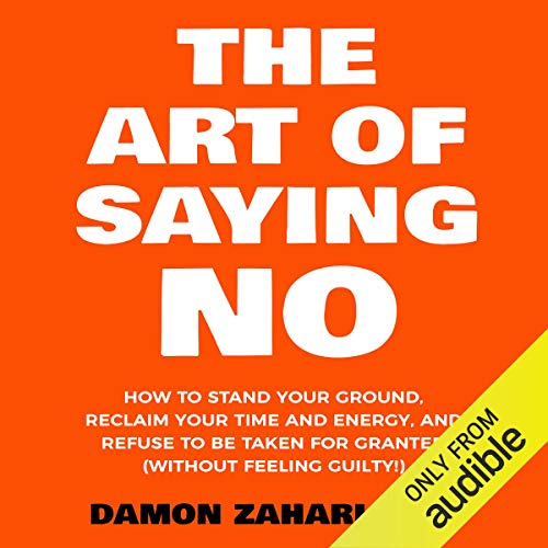 The Art of Saying No audiobook cover art