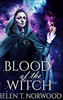 Blood Of The Witch: Large Print Hardcover Edition