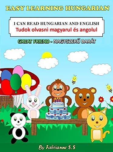 Great Friend-Nagyszerű barát Children's Picture Book (English Hungarian Bilingual Edition) (English Edition)