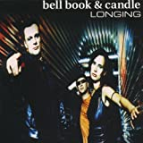 Songtexte von Bell, Book & Candle - Longing