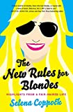 Image of The New Rules for Blondes: Highlights from a Fair-Haired Life