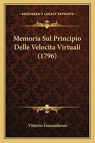 Memoria Sul Principio Delle Velocitavirtuali (1796)