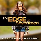 The Edge of Seventeen (Original Motion Picture Soundtrack) [Explicit]