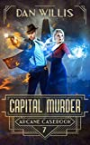 Capital Murder (Arcane Casebook Book 7) (Kindle Edition)