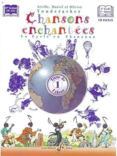 CHANSONS ENCHANTEES VOLUME 1 -  LIVRE DE L'ELEVE