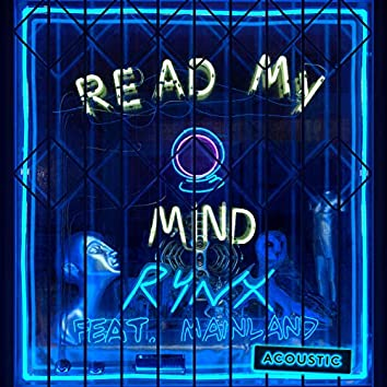 Read My Mind (Acoustic)