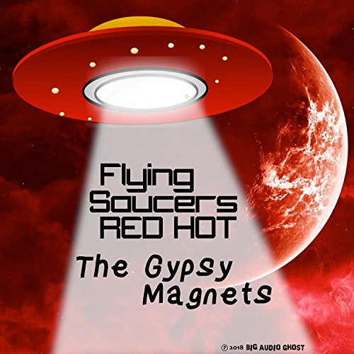 Flying Saucers Red Hot