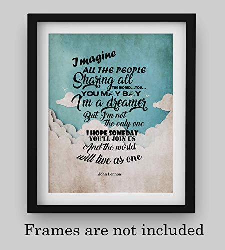"John Lennon-""Imagine All the People-You May Say I'm A Dreamer""-Song Lyrics Wall Art-8 x 10"" Art Print Ready to Frame. Modern Home-Office-Studio Decor. Perfect Gift for Musicians and All Beatles Fans!"