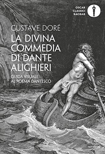 La Divina Commedia di Dante Alighieri. Guida visuale al poema dantesco. Ediz. illustrata