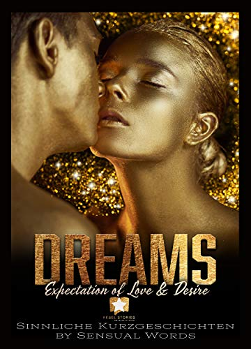Dreams: Expectation of Love & Desire