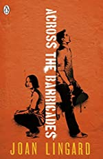 Across the Barricades - A Kevin and Sadie Story de Joan Lingard