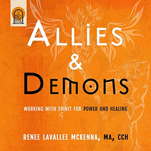 Allies & Demons Audiobook By Renee LaVallee McKenna CCH MA cover art