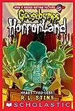 Heads, You Lose! (Goosebumps Horrorland #15) (English Edition)